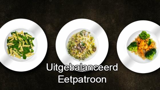 uitgebalanceerd eetpatroon