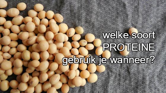Wanneer gebruik je melkproteïne en wanneer sojaproteïne?