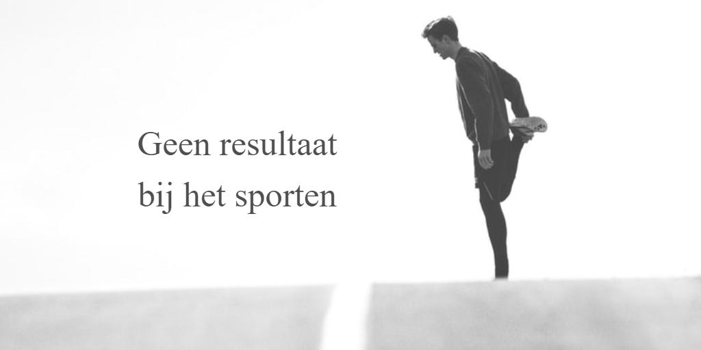 Geen resultaat sporten