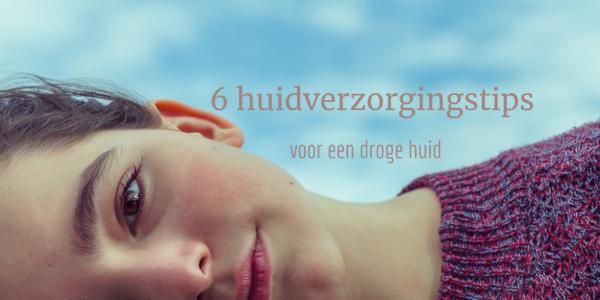 6 huidverzorgingstips voor droge huid