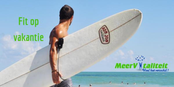 Fit blijven op vakantie: 6 tips voor frequente reizigers