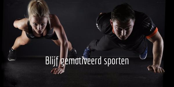 Begin te trainen en te blijf gemotiveerd sporten