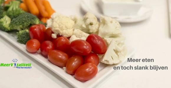 Meer voeding eten en slank blijven
